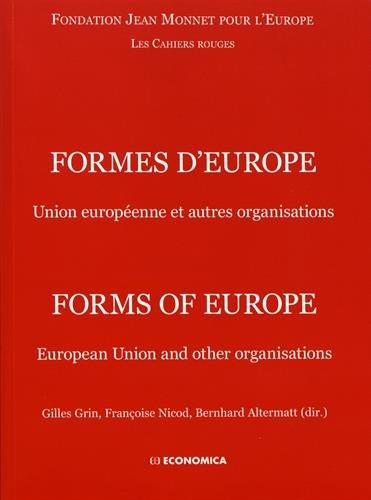 Formes d'Europe : Union européenne et autres organisations par Collectif