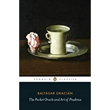 The Pocket Oracle and Art of Prudence (Penguin Classics)