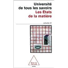L'Université de tous les savoirs, numéro 17 : Les Etats de la matière