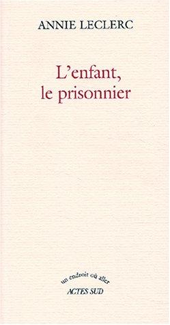 """<a href=""""/node/25785"""">L'enfant, le prisonnier</a>"""