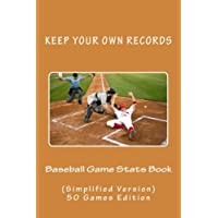 Baseball Game Stats Book: Keep Your Own Records - Simplified Version: Volume 11