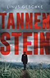 Tannenstein: Thriller