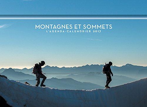 Montagnes et sommets : L'agenda-calendrier