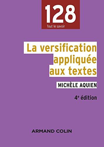 La versification appliquée aux textes - 4e édition par Michèle Aquien