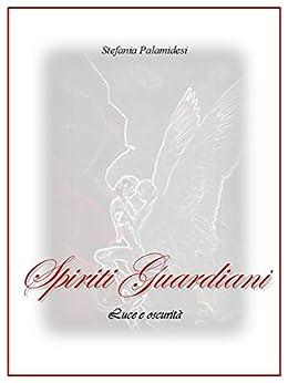 Spiriti Guardiani di [Palamidesi, Stefania]