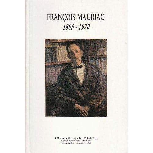 François Mauriac et les grands esprits de son temps