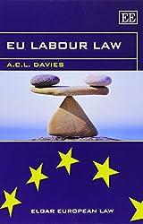EU Labour Law (Elgar European Law Series)
