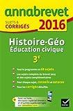 Histoire Géographie Education civique 3e : Sujets et corrigés