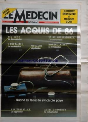 MEDECIN DE FRANCE (LE) [No 475] du 18/12/1986 - comment embaucher a moindre cout - les acquis de 86 - quand a tenacite syndicale paye par Collectif