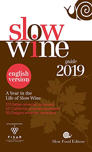 Slow Wine 2019 english version: A year in the Life of Slow Wine (English Edition)