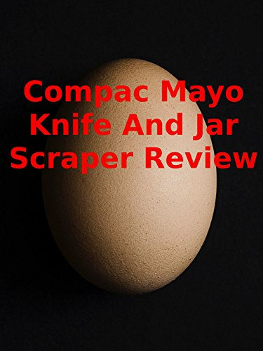 Review: Compac Mayo Knife And Jar Scraper Review [OV]