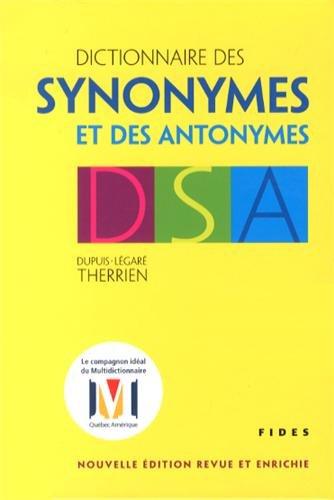 Dictionnaire des synonymes et des antonymes par Hector Dupuis