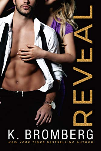 Reveal (Wicked Ways Book 2) by [Bromberg, K.]