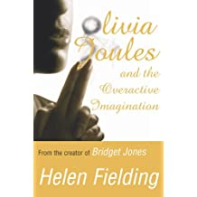 Olivia Joules and the Overactive Imagination (English Edition)