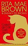 Catch as Cat Can (Mrs. Murphy Mysteries)