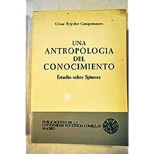 Una antropología del conocimiento: estudio sobre Spinoza