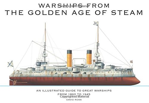 Warships from the Golden Age of Steam