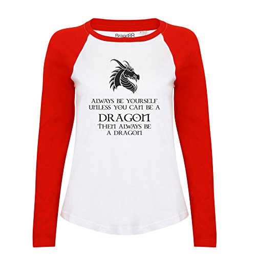 Brand88 - Always Be Yourself Unless You Can Be A Dragon, Damen Langarm Baseball T-Shirt Weiss & Rot