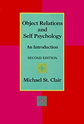 Object Relations and Self Psychology: An Introduction