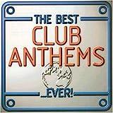 Best Club Anthems Ever
