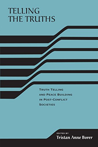Bldg Post (Telling the Truths: Truth Telling and Peace Building in Post-Conflict Societies (RIREC Project Post-Accord Peace Bldg))