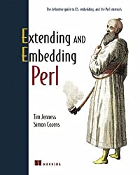Embedding and Extending Perl
