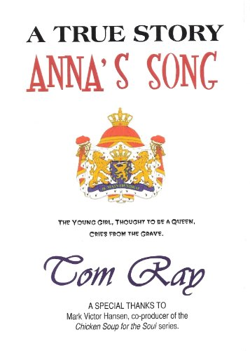 Anna's Song, The Young Girl, thought to be a Queen, cries from the Grave