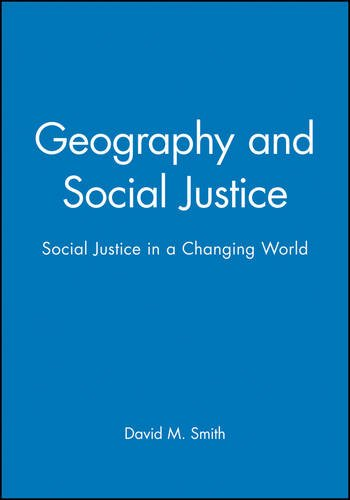Geography Social Justice: Social Justice in a Changing World