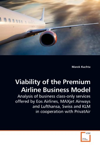 viability-of-the-premium-airline-business-model-analysis-of-business-class-only-services-offered-by-