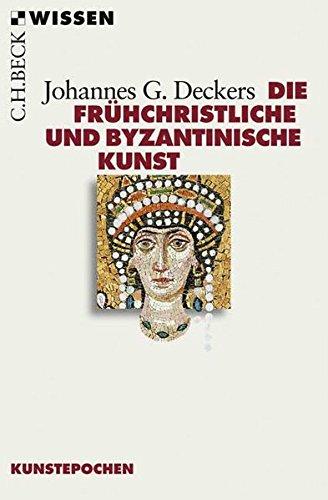 Die frühchristliche und byzantinische Kunst