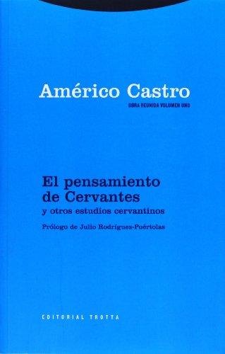 Portada del libro 1: El pensamiento de Cervantes y otros estudios cervantinos (Obra Reunida Américo Castro)