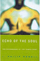 Echo of the Soul: The Sacredness of the Human Body Paperback