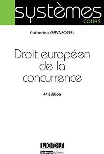 Droit européen de la concurrence, 4ème Ed.