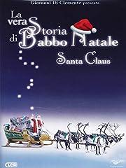 Idea Regalo - La Vera Storia di Babbo Natale - Santa Claus (DVD)