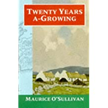 Twenty Years A-Growing (Oxford Paperbacks)
