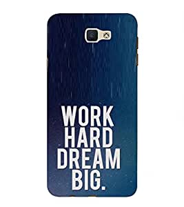 Takkloo work hard dream big inspirational quote, motivational quoteblue background, nice quote) Printed Designer Back Case Cover for Samsung Galaxy J7 Prime (2016)