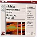 """Gustav Mahler : Lieder avec orchestre, dont """"Le Chant de la terre"""""""