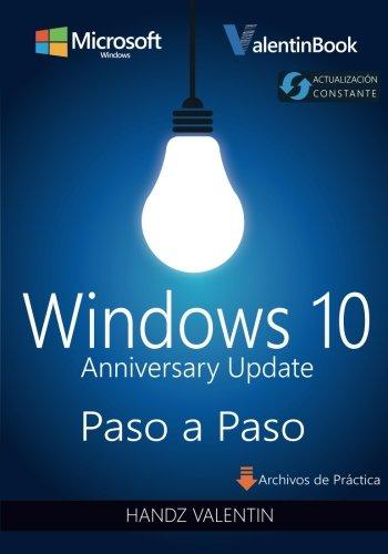 Windows 10 Paso a Paso: Anniversary Update (Actualización Constante) por Handz Valentin