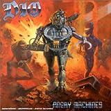 Angry machines / Dio, groupe voc. et instr.   Dio (Groupe de rock). Musicien