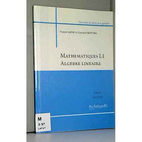 Mathématiques L1 Algèbre linéaire