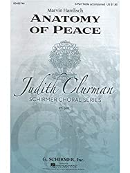 Marvin Hamlisch: Anatomy Of Peace. Für SATB (Gemischter Chor), 3-Part Treble, Klavierbegleitung