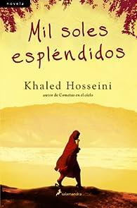 Mil soles espléndidos par Khaled Hosseini