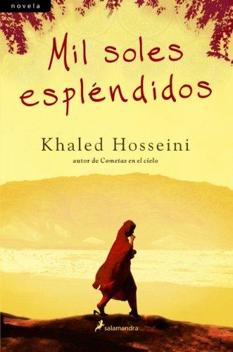 Mil soles espléndidos (Novela) por Khaled Hosseini