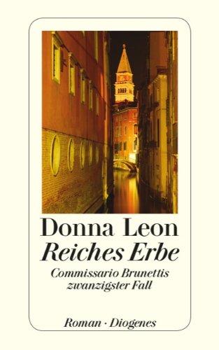Buchseite und Rezensionen zu 'Reiches Erbe: Commissario Brunettis zwanzigster Fall' von Donna Leon