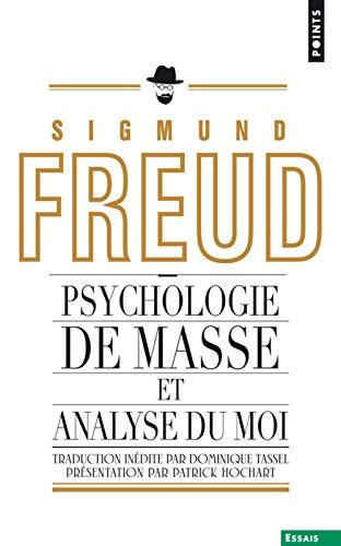Psychologie de Masse Et Analyse Du Moi (In'dit)