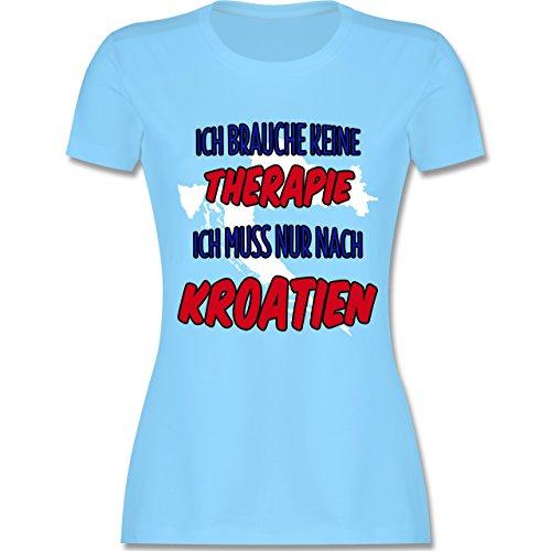 Länder - Ich Brauche Keine Therapie Ich muss Nur Nach Kroatien - Damen T- Shirt