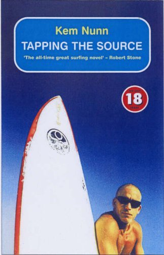 TAPPING THE SOURCE : No Exit 18 Promo: 9 (No Exit Press 18 Years Classic) by Kem Nunn (2005-08-01)