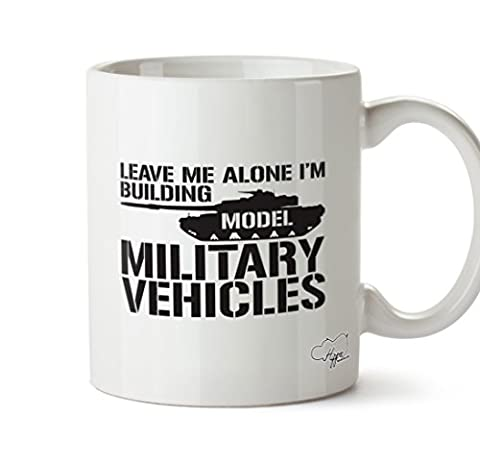 Hippowarehouse Leave Me Alone I'm Modèle de construction militaire Véhicules 283,5gram Mug Cup, Céramique, blanc, One Size (10oz)