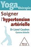Yoga-thérapie : soigner l'hypertension artérielle