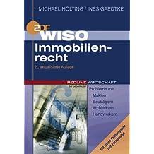 WISO Immobilienrecht. Probleme mit Maklern, Bauträgern, Architekten, Handwerkern / Mit vielen Fallbeispielen und Formbriefen